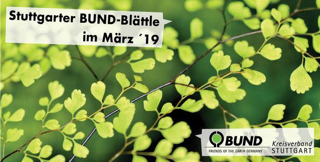 Stuttgarter BUND-Blättle März 2019 - BUND KV Stuttgart