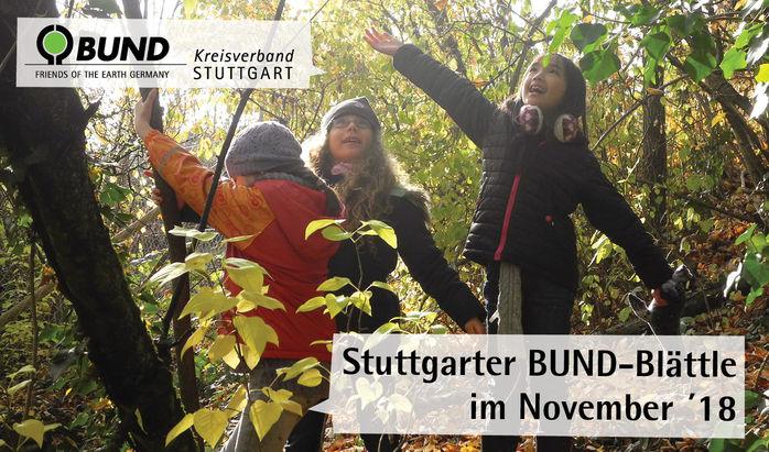 Stuttgarter BUND-Blättle November '18 - BUND Kreisverband Stuttgart