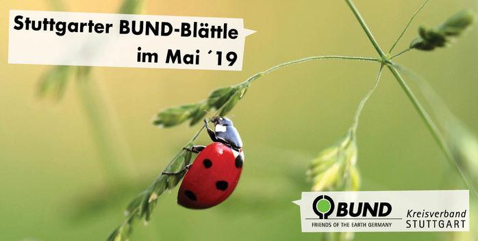 Stuttgarter BUND-Blättle Mai 2019 - BUND KV Stuttgart